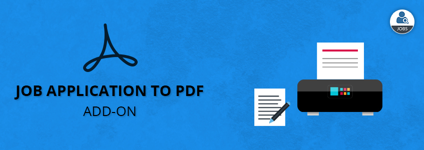 Job Application to PDF Add-on
