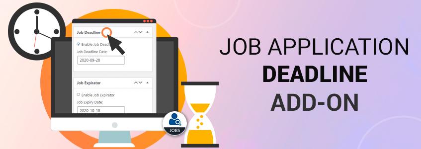 Job Application Deadline Add-on