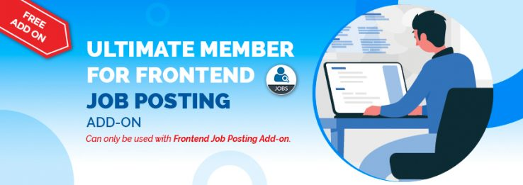 Ultimate Member for Frontend Job Posting
